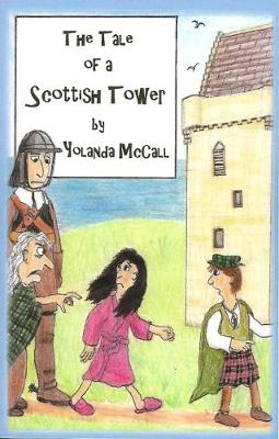 The Tale of a Scottish Tower (Paperback)