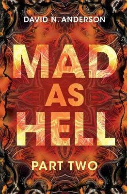 MAD AS HELL: Part Two: 2 - MAD AS HELL 2 (Paperback)