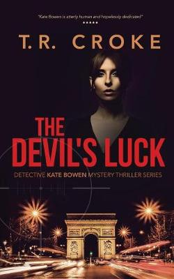 The Devil's Luck - Detective Kate Bowen Mystery Thriller Series 1 (Paperback)