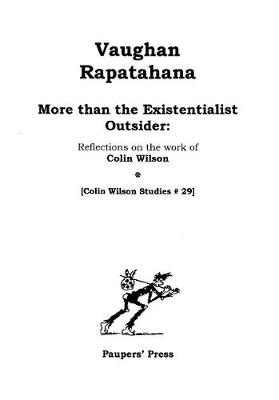 More than the Existentialist Outsider: Reflections on the work of Colin Wilson - Colin Wilson Studies 29 (Paperback)