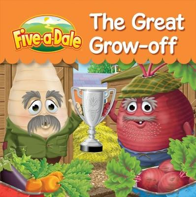 The Great Grow-off - Five-a-Dale 4 (Paperback)