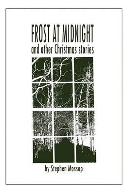 Frost at Midnight and Other Christmas Stories (Paperback)