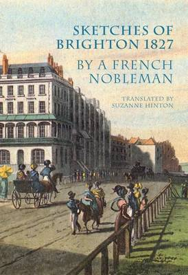 Sketches of Brighton 1827 by a French Nobleman 2016 (Paperback)