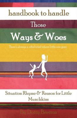 Handbook to Handle: Those Ways & Woes - Handbook to Handle 1 (Paperback)