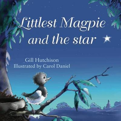 Littlest Magpie and the Star (Paperback)