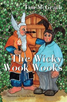 The Wicky Wook Wooks (Paperback)