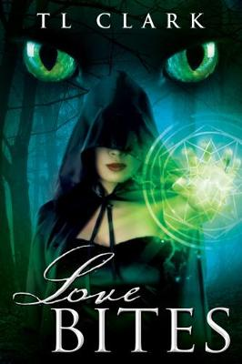 Love Bites 2017: Book 1 of The Darkness & Light Duology 1 - The Darkness & Light Duology 1 (Paperback)