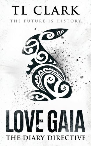 Love Gaia: The Diary Directive (Paperback)