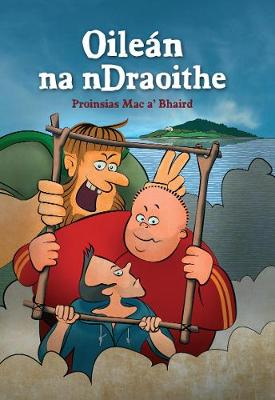 Oilean na nDraoithe 2017 (Paperback)