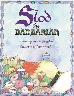 Slod the Barbarian (Paperback)