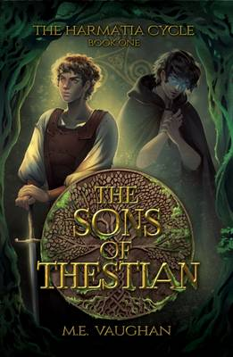 The Sons of Thestian - The Harmatia Cycle (Paperback)