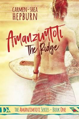 Amanzimtoti: No.1: The Ridge (Paperback)
