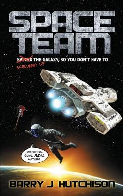 Space Team (Paperback)