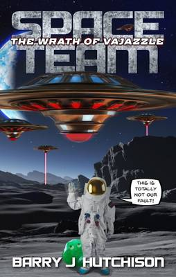 Space Team: Book 2: The Wrath of Vajazzle (Paperback)