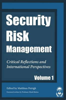 Security and Risk Management: No.1: Critical Reflections and International Perspectives (Paperback)
