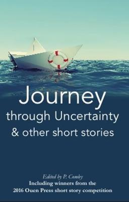 Journey Through Uncertainty & Other Short Stories (Paperback)