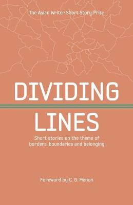 Dividing Lines: Short Stories on the Theme of Borders, Boundaries and Belonging (Paperback)