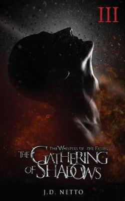 The Gathering of Shadows - Whispers of the Fallen 3 (Paperback)