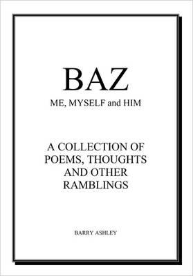 Baz: Me, Myself and Him (Paperback)