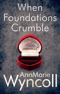 When Foundations Crumble: First Book in the Foundations Series - Foundations 1 (Paperback)