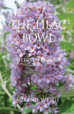 The Lilac Bowl: Selected Stories (Paperback)