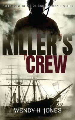 Killer's Crew - The DI Shona McKenzie Mysteries 5 (Paperback)