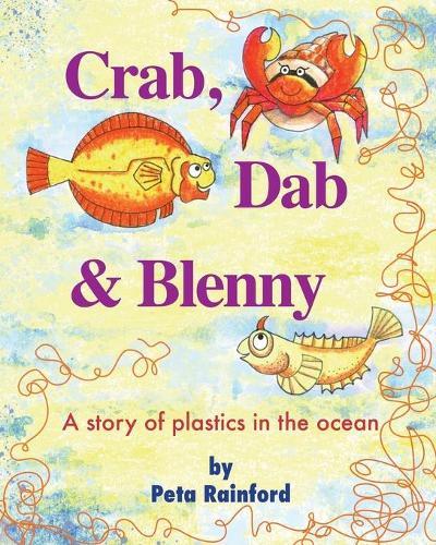 Crab, Dab & Blenny (Paperback)
