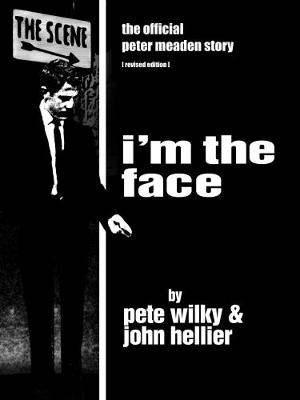 PMITF I'm The Face 2016: 1: The official Peter Meaden Story (Paperback)