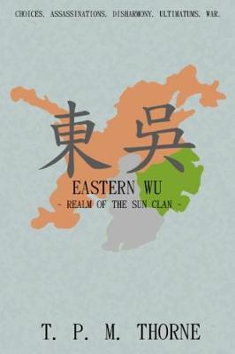 Eastern Wu: Realm of the Sun Clan (Paperback)