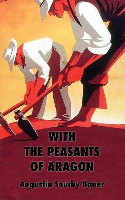 With the Peasants of Aragon (Paperback)