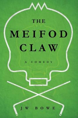 The Meifod Claw: A Comedy (Paperback)