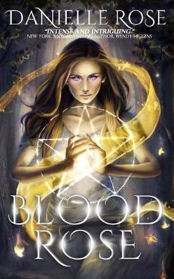 Blood Rose - Blood Books 1 (Paperback)