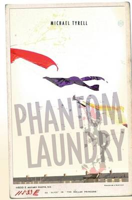 Phantom Laundry: Limited Edition - Limited Edition of 100 100 (Hardback)