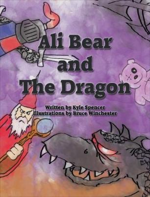 Ali Bear and the Dragon (Paperback)