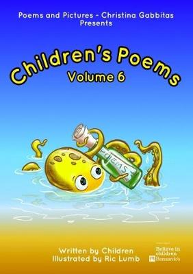Children's Poetry Volume 6: An Invitation That Captured Children's Imagination - Poems and Pictures - Children's Poetry 6 (Paperback)