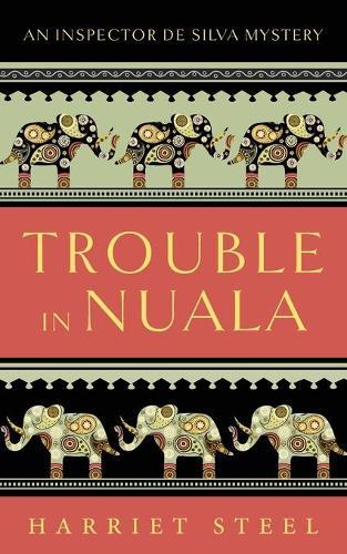 Trouble in Nuala - The Inspector de Silva Mysteries 1 (Paperback)