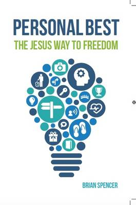 Personal Best: The Jesus Way to Freedom (Paperback)