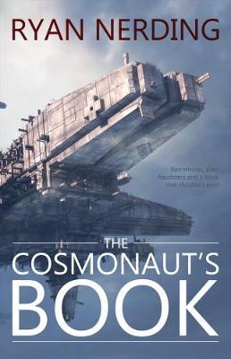 The Cosmonaut's Book (Paperback)