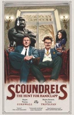 Scoundrels: The Hunt for Hansclapp 2018: Scoundrels 2 - Scoundrels 2 (Paperback)