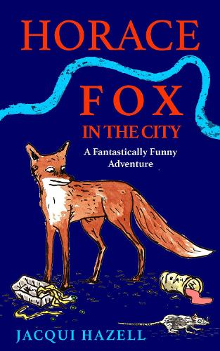 Horace Fox in the City (Paperback)