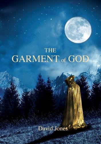 The Garment of God (Paperback)