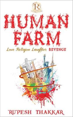 Human Farm: Love Religion Laughter Revenge (Paperback)
