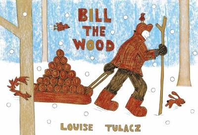Bill the Wood (Paperback)