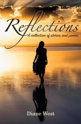 Reflections: A Collection of Stories and Poems (Paperback)