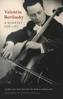 Valentin Berlinsky: A Quartet for Life (Paperback)