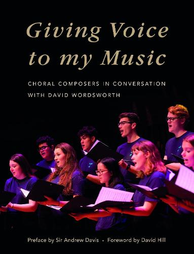 Giving Voice to My Music: Choral Composers in Conversation (Paperback)