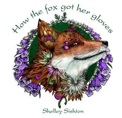 How the Fox Got Her Gloves (Paperback)