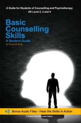 Basic Counselling Skills: A Student Guide (Paperback)