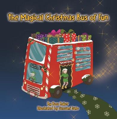 The Magical Christmas Bus of Fun (Paperback)