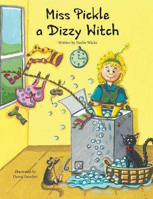 Miss Pickle a Dizzy Witch - Miss Pickle Stories 1 (Paperback)